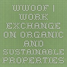 WWOOF | Work exchange on organic and sustainable properties
