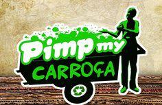 PIMP MY CARROÇA
