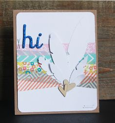 Cute feather card from One Scrappin' Mama #feathers #hi #cards