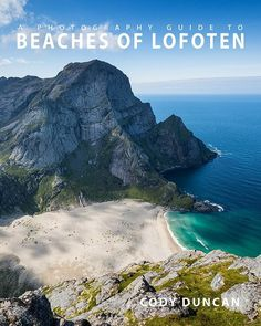 Lofoten photo tours, workshops, and travel guides. Photography Ebooks, mountain hikes, and info about the Lofoten Islands from photographer Cody Duncan Norway Camping, Norway Travel, Camping And Hiking, Norway Roadtrip, Norway Vacation, Backpacking, Lofoten, Norway Beach, Photography Guide