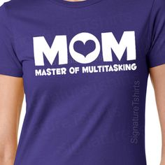 Mom Master of Multitasking Womens TShirt Mommy by signaturetshirts, $14.95
