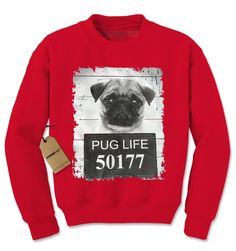 Pug Life Pug Mug Shot Jail Adult Crewneck Sweatshirt