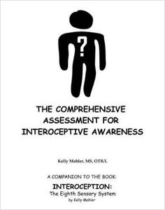 Interoception: The Eighth Sensory System