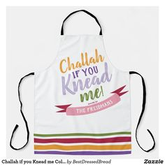 Challah if you Knead me Colorful Floral Quirky Adu Apron