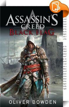 Assassin's Creed Band 6: Black Flag    ::  Die tödliche Präzision des maskierten Mannes schlug mich in ihren Bann. Ich war fasziniert von diesem Sendboten des Todes, der - nahezu unbeeindruckt von dem Blutbad um ihn herum -, nur auf den richtigen Moment wartete, um zuzuschlagen. Es ist das goldene Zeitalter der Piraten - und die Neue Welt lockt mit ihren Verheißungen. Edward Kenway - der ungestüme Sohn eines Wollhändlers träumt vom schnellen Gold und kann dem Traum von einem ruhmreiche...