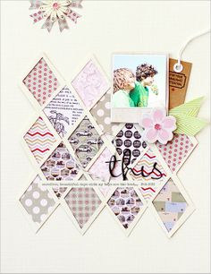 another great waleska layout: paper diamonds with white borders and a CUTE pennant banner flower