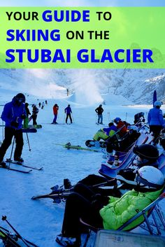 A detailed guide to the Stubai Glacier ski resort in Tyrol, Austria for beginners and families.