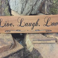 Live Laugh Love custom engraved wood sign from Black Canyon Woodworks