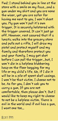 EVIL WILL ALWAYS HAVE A GUN OR WILL AT LEAST HAVE A WEAPON SUPERIOR TO THEIR INTENDED VICTIMS!!! Support 2nd Amendment Rights. Support your God given right to protect yourself & your family.
