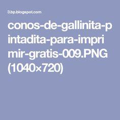 conos-de-gallinita-pintadita-para-imprimir-gratis-009.PNG (1040×720)