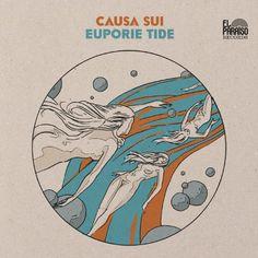 Caverns of Dust: Album: Causa Sui - Euporie Tide Vinyl Cover, Cd Cover, Cover Art, Album Covers, Acid Rock, Stoner Rock, Album Cover Design, Wow Art, Music Albums