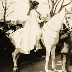 """slaybelle: """" This one of my favorite suffragette parade images: Inez Boissevain, wearing white cape, seated on white horse at the suffrage parade in Washington. They recreate some this in the movie Iron Jawed Angels. Coretta Scott King, Harriet Tubman, Underground Railroad, Lower East Side, Greenwich Village, Martin Luther King, American Women, American History, Iron Jawed Angels"""