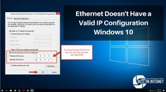 Solution: Ethernet has no Valid IP Configuration  If you are working on your PC and suddenly popup error box and display error of Ethernet doesn't have a valid ip configuration. You must be worried about why the net is not working. In this article, you can see the solution of given problem.