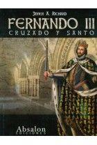 Fernando III Cruzado y Santo
