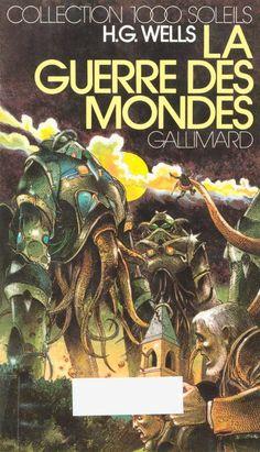 H.G. Wells' War of the Worlds by Enki Bilal (1976, Gallimard)
