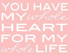 Items similar to you have my whole heart for my whole life - customizable  8x10 DIY print on Etsy b32b3edec7