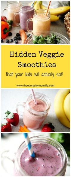Do you have a problem getting your kids to eat their vegetables? Try these three smoothies at home with hidden vegetables that they will love.