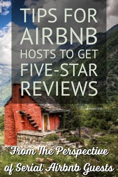 Tips For Airbnb Hosts To Get Five-Star Reviews From The Perspective Of Serial Airbnb Guests