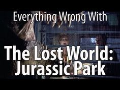 Everything Wrong With The Lost World: Jurassic Park - YouTube