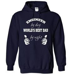 Fathers day T Shirts, Hoodies. Check price ==► https://www.sunfrog.com/Funny/Engineer-by-day--worlds-best-dad-by-night-NavyBlue-8340969-Hoodie.html?41382 $41.99