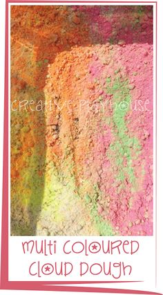 Multi Coloured Cloud Dough - Creative Playhouse