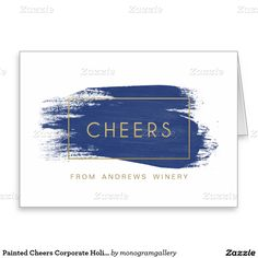 Shop Painted Cheers Corporate Holiday Greeting Card created by monogramgallery.