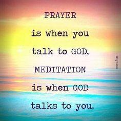 Prayer and Meditation: both are necessary!