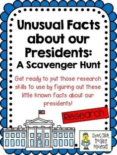 President Scavenger Hunt!  Great way to practice researching skill! $