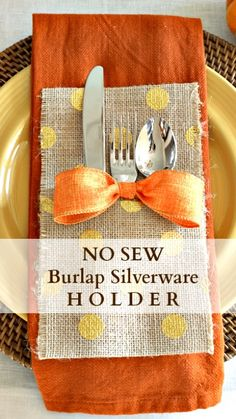 No Sew Burlap Silverware Holder - Add a touch of rustic charm to your Thanksgiving table. Thanksgiving Parties, Thanksgiving Crafts, Fall Crafts, Holiday Crafts, Holiday Fun, Diy Thanksgiving Decorations, Burlap Silverware Holder, Cutlery Holder, Mesa Exterior