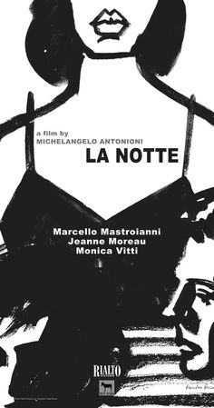 Directed by Michelangelo Antonioni. With Jeanne Moreau, Marcello Mastroianni, Monica Vitti, Bernhard Wicki. A day in the life of an unfaithful married couple and their steadily deteriorating relationship.