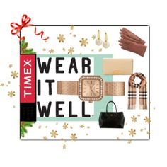 Timex Contest Entry: How will you #WearItWell this holiday season?