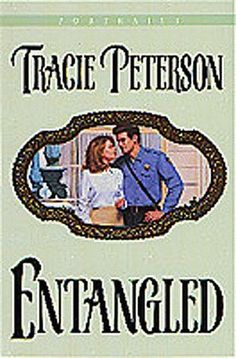 Entangled (Portraits by Tracie Peterson Books To Read, My Books, Youth Of Today, First Step, Politics, Baseball Cards, Reading, Portraits, Daughter