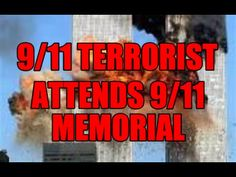 A 9/11 Terrorist Attends The 9/11 Memorial On 9-11-2016