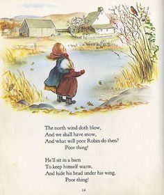""""""" The North Wind doth blow' or 'The Robin'? This nursery rhyme is referred to as either the North Wind doth blow or The Robin. It is British in its origins - believed to have originated. Old Nursery Rhymes, Kids Poems, Vintage Nursery, Clip Art, Children's Book Illustration, Vintage Children, Vintage Books, Childrens Books, Book Art"""