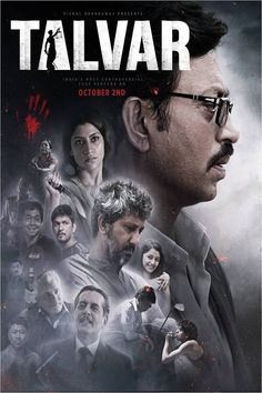 Talvar 2015 –  The story spins around the secretive homicide instances of a 14-year young lady, Shruti and the household help, Khempal who worked at her place.