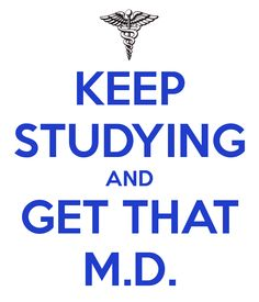 Another original poster design created with the Keep Calm-o-matic. Buy this design or create your own original Keep Calm design now. College Motivation, Study Motivation Quotes, Student Motivation, Powerful Motivational Quotes, Positive Quotes, Inspirational Quotes, Medical Wallpaper, Med School, School Life