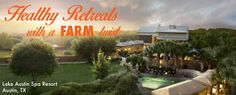 Healthy Retreats with a Farm Twist | Farm Star Living