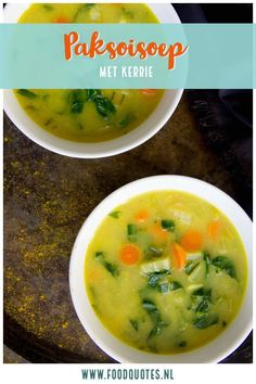 Paksoisoep met kerrie - FoodQuotes Soup Recipes, Healthy Recipes, Healthy Food, 30 Minute Dinners, World Recipes, Soups And Stews, Food And Drink, Keto, Lunch