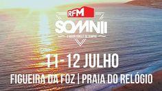 RFM SOMNII Place: Praia do Relógio - Figueira da Foz