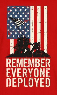 RED Friday ( Remember Everyone Deployed ). Please thank our current & past those men and women currently out there fighting for us.