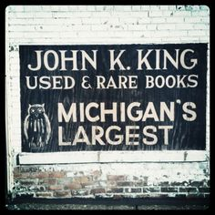 John K. King Used & Rare Books in the Corktown neighborhood of Detroit, MI. Michigan's largest bookstore, with four floors of books in an old factory building.