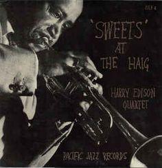Harry Edison Quartet* - 'Sweets' At The Haig (Vinyl, LP, Album) at Discogs