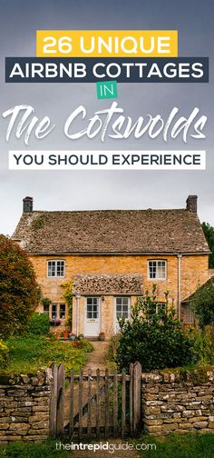 Adorable Cotswolds Airbnbs: 26 Most Unique Airbnb Cottages in the Cotswolds | The Intrepid Guide