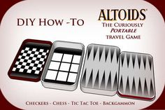 Altoids tins are amazing things and here is yet another fun use for them. While this instructable includes a checker/chess board, tic-tac-toe, and backgammon the possibilities are really endless so . Fun Crafts, Crafts For Kids, Geek Crafts, To Go, How To Make, Mint Tins, Little Presents, Altered Tins, Altered Art
