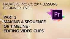 This is Part 3 in a multi-part series of lessons on how to edit and export video with Adobe Premiere Pro CC 2014. In this segment we make a sequence or timel...