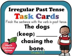 IRREGULAR PAST TENSE - 42 Task Cards or Worksheets (ELA Assessment or Review)IDENTIFY THE IRREGULAR PAST TENSE SENTEN CE. CHANGE THE PRESENT TENSE SENTENCE TO THE PAST.Grade 2 aligned but can also be used for grades 1-3Task cards are a fun way to review, practice, and assess skills!
