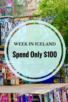 How Natasha Alden spent a week in Iceland an only spent $100 on food, lodging…