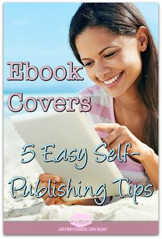 Ebook Covers: 5 Easy Self-Publishing Tips - One of the biggest concerns for self-publishers is ebook covers. Do you need to spend hundreds of dollars for a custom graphic design so your ebook sells?