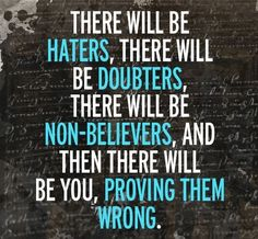 Prove them wrong life quotes quotes quote inspirational quotes best quotes quotes to live by quotes about strength quotes for facebook quotes…