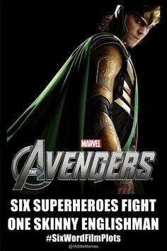 #sixwordfilmplots Avengers 2012, Avengers Film, Avengers Humor, Loki Meme, Loki Thor, Tom Hiddleston Loki, Loki Laufeyson, Dc Movies, Marvel Movies